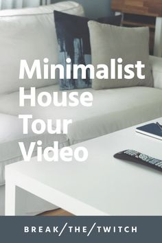Minimalist House Tour // Welcome to a practical, minimalist house tour of our 1950's home! // breakthetwitch.com