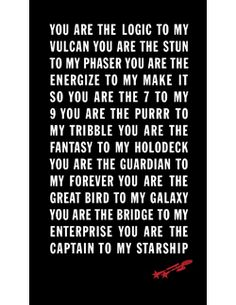 ☆ Star Trek Amoré ☆ Will you be the Guardian of my Forever? Star Wars, Star Trek Tos, Nerd Love, My Love, Trekking Quotes, Star Trek Wedding, Star Trek Quotes, Universe Quotes, Starship Enterprise