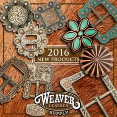 Brand New 2016 products are now available at weaverleathersupply.com. Leather, buckles, conchos, loops and much more. Check it out today!