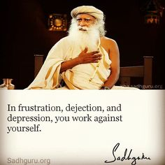 In #frustration #dejection and #depression you #work against myself. #QOTD #quotesandsayings #quoteofthenight #quote #depressedquotes