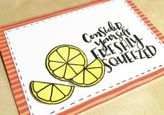 Freshly squeezed card using a Concord & 9th stamp set