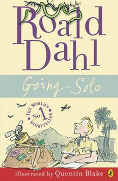 Going Solo by Roald Dahl / Available at www.BookLodge.com - Lowest Priced English and Chinese Online Bookstore for Children and Parents Worldwide.