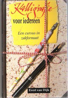 Kalligrafie voor iedereen - Evert van Dijk (1992)
