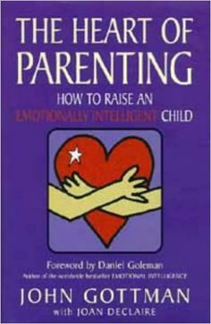 The Heart of Parenting: How to Raise an Emotionally Intelligent Child: Amazon.co.uk: John M. Gottman, Joan DeClaire, Danial Goleman: Empathy just means recognizing – in your heart, not only with words – what the other person is feeling. The trick here is to suspend our own agenda so we can really listen and notice what our child is feeling. Whenever children are having a hard time, empathy is the place to start. 'It's hard when you want to play, but your brother wants some time alone.'