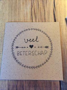 HANDLETTERING - kaart - beterschap - beterschapskaart Get Well Soon, Diy Cards, Handwriting, Birthday Cards, Doodles, Notebook, Bullet Journal, Creative, Gifts