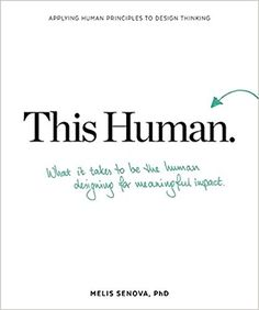 This Human: How to Be the Person Designing for Other People: Melis Senova: 9789063694609: Amazon.com: Books