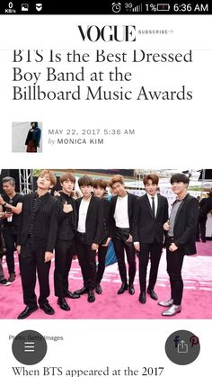 Vogue's article about BTS being the best dressed boy band https://www.google.co.in/url?sa=t&source=web&rct=j&url=/amp/www.vogue.com/article/bts-billboard-music-awards-2017-k-pop-red-carpet-style/amp&ved=0ahUKEwj7o-POh4TUAhXIOY8KHapHCeQQqUMIIjAB&usg=AFQjCNGrd5in2Bm7bLwx7xUI_nhpYl4czw&sig2=gd1V0TkozmV1Qviy027mEQ