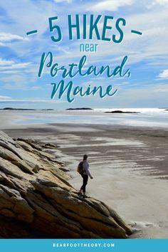 Best Hikes Near Portland, Portland Maine, Kennebunkport Maine, Casco Bay, New England Travel, Mountain States, Day Hike, Travel Usa, Travel Maine