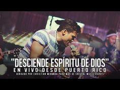 Desciende Espíritu de Dios - Barak LIVE Puerto Rico - YouTube
