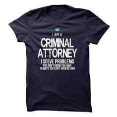 I am a Criminal Attorney T-Shirts, Hoodies. CHECK PRICE ==► https://www.sunfrog.com/LifeStyle/I-am-a-Criminal-Attorney-17662326-Guys.html?41382