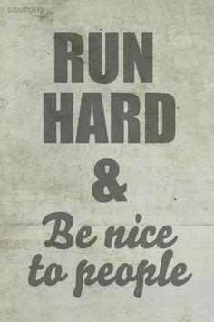 Run hard!