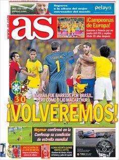 Los Titulares y Portadas de Noticias Destacadas Españolas del 1 de Julio de 2013 del Diario Deportivo As ¿Que le parecio esta Portada de este Diario Español?