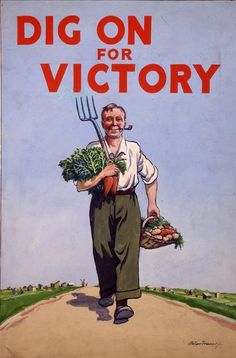 Dig On For Victory - Vintage Poster Reproduction - Victory Garden Poster from UK Pin Up Vintage, Images Vintage, Vintage Ads, Vintage Posters, Vintage Food, Vintage Labels, Vintage Recipes, Vintage Pictures, Vintage Advertisements