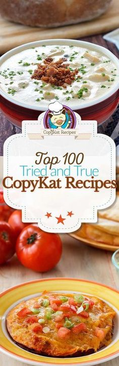Here are 100 of your favorite copycat recipes. All recipes are free, and you can see is your favorite restaurant recipe is here.