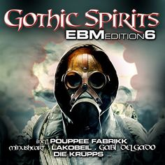 Various Artist - Gothic Spirits Ebm: Edition 6