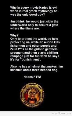 """Someone doesn't know their Greek mythology very well if the think Hades was the only good guy or in fact a """"good"""" guy at all. Roman Mythology, Greek Mythology, Norse Mythology, Percy Jackson, Hunger Games, Greek Gods And Goddesses, Hades And Persephone, Rick Riordan Books, Percabeth"""