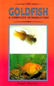 Goldfish A Complete Introduction -  Mertlich