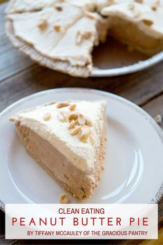 This Clean Eating Peanut Butter Pie is rich and almost like cheesecake, only it's made with Greek yogurt!! Get the recipe at TheGraciousPantry.com.