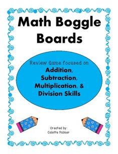 Math Boggle is a great way to add a little spice to your lesson when you're reviewing addition, subtraction, multiplication, and division with your students.  It could also be used with Math Centers or as a Math RTI Intervention activity. This product includes:* 5 different Math Boggle boards with numbers ranging from 0 -100.* 1 Math Boggle board that has the directions, but no numbers.