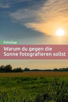 Heute brechen wir eine Regel! :) Du kennst sicher die Regel, dass du beim Fotografieren die Sonne im Rücken haben sollst. Das stimmt manchmal, aber gerade bei Landschaftsaufnahmen ist das Gegenteil oft besser! Fotografiere in die Sonne!