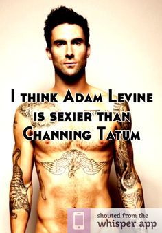 Not sure I agree one way or the other, but he is sexier than hell in this pic, and I will always repin Adam shirtless. ;)