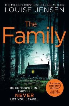 Free eBook The Family: the new gripping psychological thriller from the bestselling author Author Louise Jensen Got Books, I Love Books, Book Club Books, Book Lists, Books To Read, Book Clubs, Book Nerd, This Book, Thriller Books