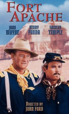 FORT APACHE (1948) - John Wayne - Henry Fonda - Shirley Temple - Directed by John Ford - VHS Cover Art.