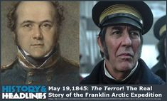 May 19,1845: The Terror! The Real Story of the Franklin Arctic Expedition - https://www.historyandheadlines.com/may-191845-the-terror-the-real-story-of-the-franklin-arctic-expedition/