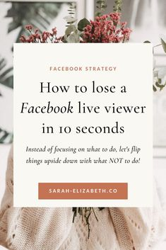 Let's take a reverse look at how to do a Facebook Live with what you don't want to do as you're going Live on Facebook. These Facebook Live tips will help you grow your Facebook page, grow your Facebook group, increase Facebook engagement, and help you relax knowing a Facebook Live never goes perfectly. Promote your business by adding video in your Facebook marketing strategy. It will make social media marketing a little more fun, too! Read more! | Sarah Elizabeth Facebook Strategist Facebook Marketing Strategy, Instagram Marketing Tips, Instagram Tips, Social Media Marketing, Using Facebook For Business, How To Use Facebook, Sarah Elizabeth, Business Pages, Social Media Design