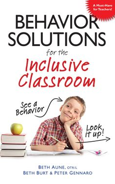 Behavior Solutions for the Inclusive Classroom - Autism Resources, book to purchase - great strategies