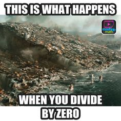 21.) Didn't I tell you not to divide by zero!?