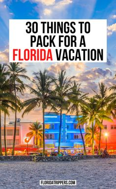 Florida Packing List: How To Pack For Florida Any Time Of Year | Florida packing list | florida packing list for a week | trip to florida packing lists | what to bring to florida packing lists | things to bring to florida packing lists | traveling to Florida packing lists | vacation to florida packing lists | things to bring on vacation to florida | things to bring on a trip to florida | #floridapackinglist #floridatravel