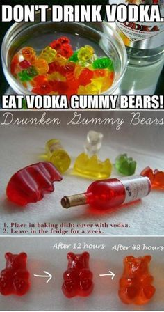 Vodka gummy bears, so dangerous!! The recipe also calls for added fruit juice which is genius tho
