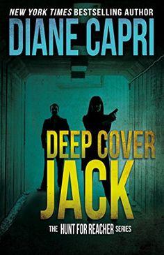 Deep Cover Jack: Hunt For Jack Reacher Series (The Hunt For Jack Reacher Series…