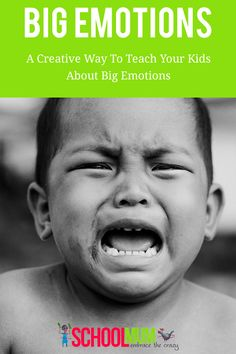 How Creative Way To Teach Your Kids About Big Emotions - School Mum