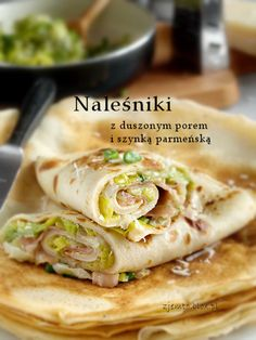Naleśniki z duszonym porem i szynką parmeńską Lunch Recipes, Breakfast Recipes, Kitchen Recipes, Cooking Recipes, Crepe Maker, Fast Dinners, Polish Recipes, Healthy Dishes, Meal Prep