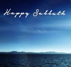 Happy Sabbath, Happy Saturday
