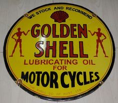 Golden Shell Lubricating Oil for Motorcycles porcelain sign