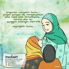 """""""Janganlah menyakiti Ibumu... Janganlah sampai Ibu mengeluarkan kata tidak baik terhadapmu, karena do'a Ibu sungguh di dengar oleh-Nya. Sayangilah Ibumu..."""" [www.moshaict.com] Muslim Quotes, Islamic Quotes, Love Quotes, Inspirational Quotes, Do Your Best, Doa, My Mom, Inspire Me, Spirituality"""