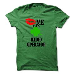 kiss me i am a RADIO OPERATOR T SHIRT