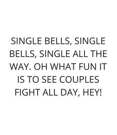 Funny single bells song quote