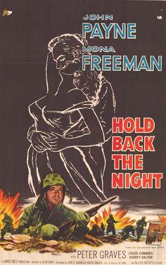 1956 Hold Back the Night Classic Film Noir, Classic Films, Mona Freeman, Peter Graves, Chuck Connors, The Artist Movie, John Payne, The Rifleman