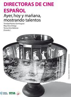 Directoras de cine español: ayer, hoy y mañana, mostrando talento: C1-E-313