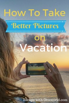 How to Take Better Vacation Pictures It doesn't matter what camera. Best Picture For vacation pict Time Lapse Photography, Photography Tips, Landscape Photography, Travel Photography, Photography Tutorials, Travel Advice, Travel Tips, Travel Stuff, Vacation Pictures