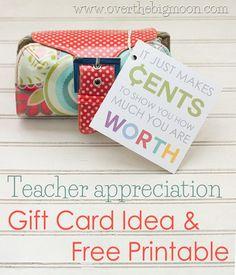 Teacher Appreciation Gift Card Idea w/ Free Printable | Over the Big Moon