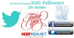 Thanks to all.... We have crossed 500 followers on twitter. Again Thank you