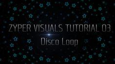 ZYPER VISUALS TUTORIAL 03 - Disco Loop on Vimeo