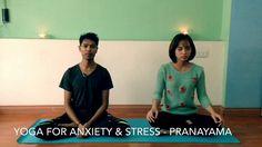 Yoga for Anxiety and Stress - Pranayama
