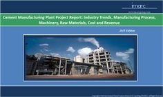 Cement Manufacturing Plant | Market Trends, Machinery Cost