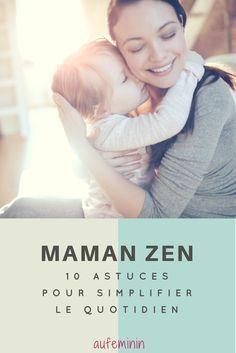 Ce n'est pas toujours facile de rester zen et de trouver l'organisation parfaite. Pas de panique, voici 10 astuces qui vont vous permettre de souffler un peu et de vous simplifier vraiment la vie. #enfant #maman #bébé #zen #etrezen #astuce #laviestbelle #zenattitude #aufeminin